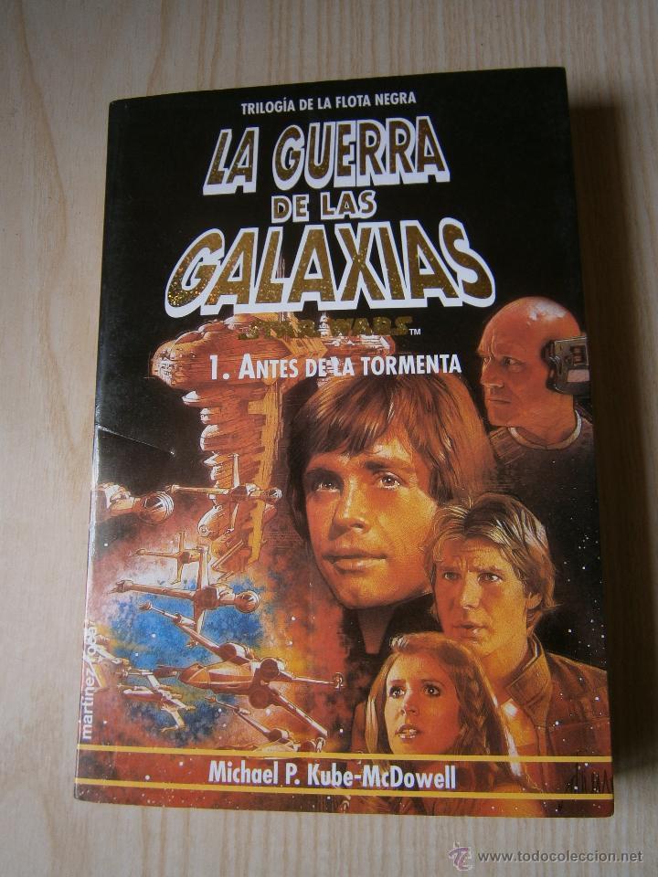 Libros de segunda mano: STAR WARS: TRILOGÍA DE LA FLOTA NEGRA. VOL. 1-2-3.MARTÍNEZ ROCA. KUBE-MC. DOWELL - Foto 4 - 44326766