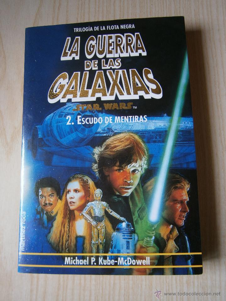 Libros de segunda mano: STAR WARS: TRILOGÍA DE LA FLOTA NEGRA. VOL. 1-2-3.MARTÍNEZ ROCA. KUBE-MC. DOWELL - Foto 5 - 44326766