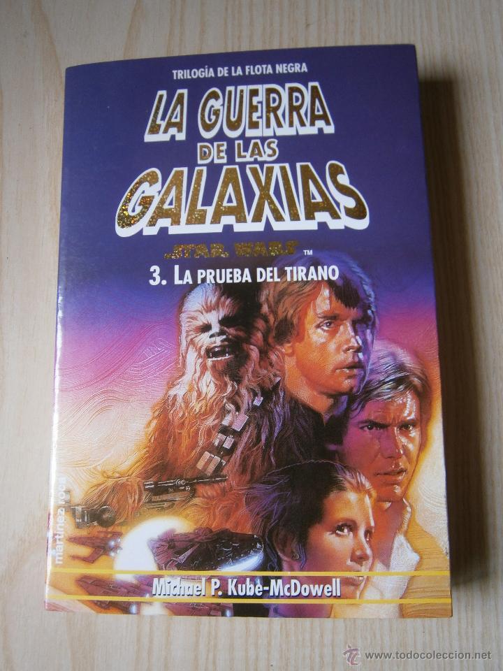 Libros de segunda mano: STAR WARS: TRILOGÍA DE LA FLOTA NEGRA. VOL. 1-2-3.MARTÍNEZ ROCA. KUBE-MC. DOWELL - Foto 6 - 44326766
