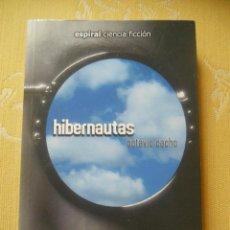 Libros de segunda mano: HIBERNAUTAS - OCTAVIO CACHO - ESPIRAL CIENCIA FICCION. Lote 44710688