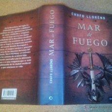 Libros de segunda mano: MAR DE FUEGO -CHUFO LLORENS. Lote 44829810