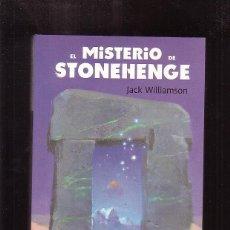 Libros de segunda mano: EL MISTERIO DE STONEHENGE / JACK WILLIAMSON. Lote 45422288