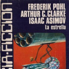 Libros de segunda mano - CIENCIA FICCION # 25: La estrella. Frederik Pohl, Arthur C. Clarke, Isaac Asimov... (1978) - 45631450