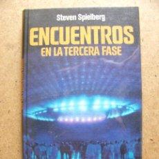 Libros de segunda mano: LIBRO ENCUENTROS EN LA TERCERA FASE - STEVEN SPIELBERG - AÑO 1978. Lote 45839187