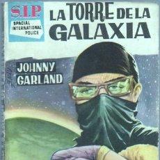 Libros de segunda mano: SIP - S.I.P. SPACIAL INTERNATIONAL POLICE Nº 77 EDI. TORAY 1961 - JOHNNY GARLAND - CURTIS GARLAND -. Lote 46142484