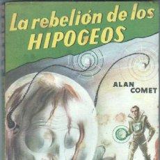 Libros de segunda mano: ROBOT Nº 1 EDITORIAL MANDO - CIENCIA FICCION - ALAN COMET - LA REBELION DE LOS HIPOGEOS. Lote 46301847