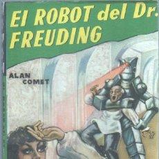 Libros de segunda mano: ROBOT Nº 6 EDITORIAL MANDO - CIENCIA FICCION - ALAN COMET - EL ROBOT DEL DR. FREUDING. Lote 46301923