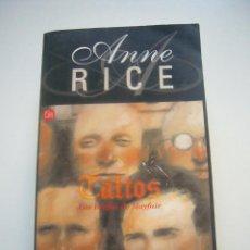 Libros de segunda mano: TALTOS. LAS BRUJAS DE MAYFAIR (ANNE RICE) PUNTO LECTURA C67. Lote 47004124
