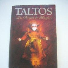 Libros de segunda mano: TALTOS. LAS BRUJAS DE MAYFAIR (ANNE RICE) EDICINES B C67. Lote 47004146
