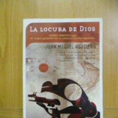 Libros de segunda mano: LA LOCURA DE DIOS - JUAN MIGUEL AGUILERA. Lote 47259462