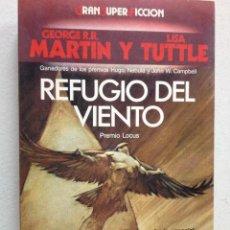 Libros de segunda mano: REFUGIO DEL VIENTO. Lote 47321734
