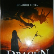 Libros de segunda mano: DRAGUN LA CHICA QUE DESAFIO A LOS DRAGONES RICARDO RIERA MONTENA 1 EDICION 2012. Lote 47629769