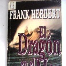 Libros de segunda mano: EL DRAGON EN EL MAR DE FRANK HERBERT, EL CREADOR DE DUNE. Lote 47673624