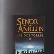 Libros de segunda mano: EL SEÑOR DE LOS ANILLOS - LAS DOS TORRES II - JRR TOLKIEN - EDITORIAL MINOTAURO 2002. Lote 74475867