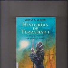 Libros de segunda mano: HISTORIAS DE TERRAMAR I - URSULA K. LE GUIN - EDITORIAL MINOTAURO 2007. Lote 49001210