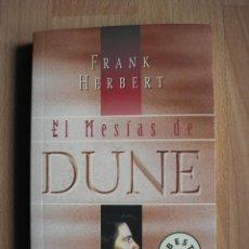 Livros em segunda mão: EL MESÍAS DE DUNE - DEBOLSILLO PLAZA & JANES - POSIBILIDAD DE ENTREGA EN MANO EN MADRID. Lote 48401431