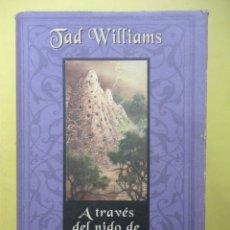 Libros de segunda mano: A TRAVÉS DEL NIDO DE GHANTS. WILLIAMS. Lote 48537736