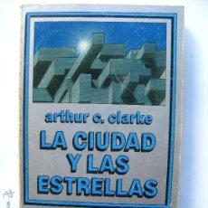 Libros de segunda mano: LA CIUDAD Y LAS ESTRELLAS - ARTHUR C. CLARKE - NEBULAE EDHASA CIENCIA FICCION 5. Lote 49050020