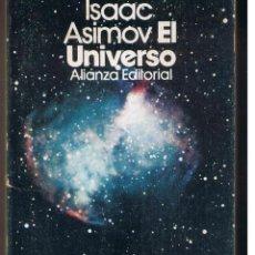 Libros de segunda mano: ISAAC ASIMOV. EL UNIVERSO. ALIANZA EDITORIAL 1975. (RF.MA) CF15. Lote 49130648
