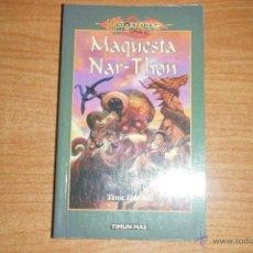 Libros de segunda mano: MAQUESTA NAR-THON, TINA DANIELL, DRAGONLANCE, TIMUN MAS EN RUSTICA.. Lote 125837783