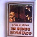 Libros de segunda mano: UN MUNDO DEVASTADO DE BRIAN W. ALDISS, NEBULAE 2ª EPOCA. Lote 49325029