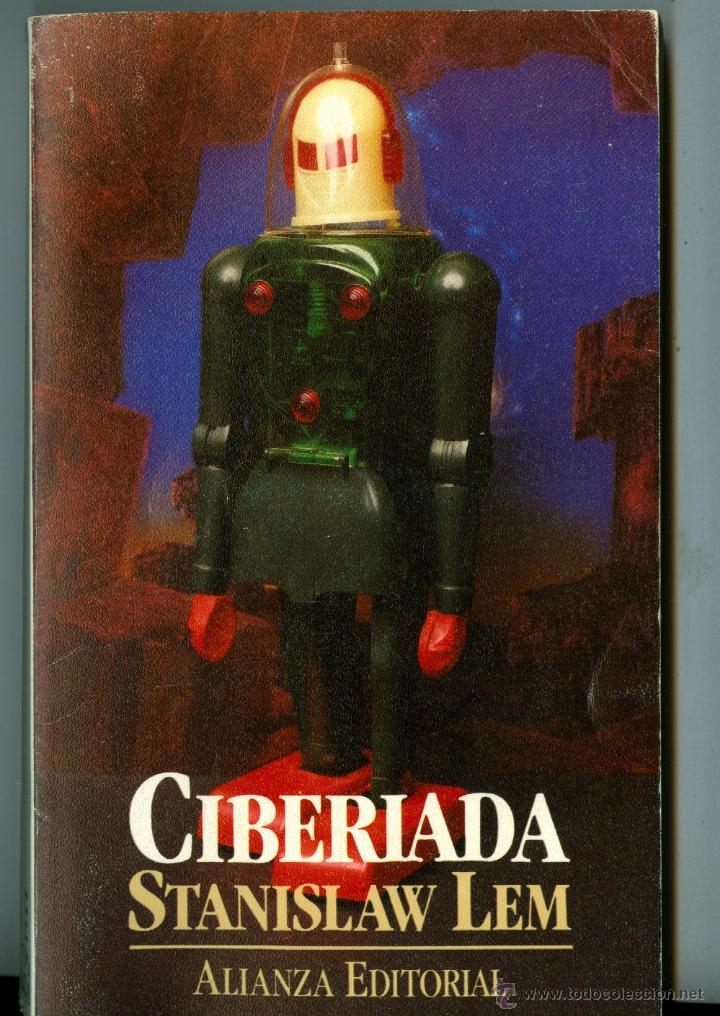 CIBERIADA - STANISLAW LEM (ALIANZA EDITORIAL) (Libros de Segunda Mano (posteriores a 1936) - Literatura - Narrativa - Ciencia Ficción y Fantasía)