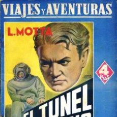 Libros de segunda mano: LUIGI MOTTA : EL TÚNEL SUBMARINO (MAUCCI, S/F) . Lote 49522429