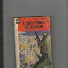 Libros de segunda mano: ANTONIO RIBERA 'EL GRAN PODER DEL ESPACIO' (EDHASA, COL. NEBULAE 40, 1957). PORTADA LLOBERA.DA. Lote 49670329