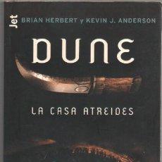 Libros de segunda mano: DUNE LA CASA ATREIDES - BRIAN HERBERT Y KEVIN J. ANDERSON - 1ª EDICION MAYO 2001 - 782 PGS 18 X 11,5. Lote 49677320