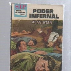 Libros de segunda mano: S.I.P. SPACIAL INTERNATIONAL POLICE. Nº 65. PODER INFERNAL. MUY BUEN ESTADO. Lote 49750063