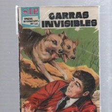 Libros de segunda mano: S.I.P. SPACIAL INTERNATIONAL POLICE. Nº 40. GARRAS INVISIBLES. MUY BUEN ESTADO. Lote 49750363