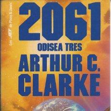 Libros de segunda mano: ARTHUR C. CLARKE - 2061 - ODISEA TRES. Lote 50151561