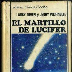 Libros de segunda mano: NIVEN / POURNELLE : EL MARTILLO DE LUCIFER (ACERVO, 1983) . Lote 50393909