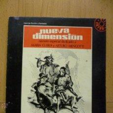 Libros de segunda mano: NUEVA DIMENSION EXTRA Nº 5-1971-DEDICADO A GUERA Y MENGOTTI-DRONTE-CIENCIA FICCION. Lote 50559964