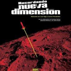 RECORDANDO NUEVA DIMENSIÓN, POR LUIS VIGIL (EDT, 2012)