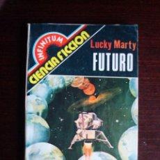 Libros de segunda mano: INFINITUM CIENCIA FICCIÓN Nº 10 FUTURO (LUCKY MARTY) PRODUCCIONES EDITORIALES. Lote 50723203
