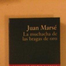 Libros de segunda mano: LA MUCHACHA DE LAS BRAGAS DE ORO. Lote 50986127