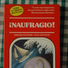 Libros de segunda mano: ¡NAUFRAGIO!, POR EDWARD PACKARD Y PAUL GRANGER, ELIGE TU PROPIA AVENTURA Nº 11, ED TIMUN MAS. Lote 51256204