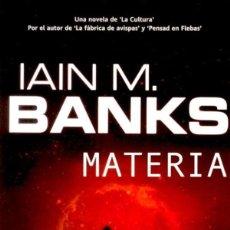 Libros de segunda mano: MATERIA (IAIN M. BANKS). Lote 51742282