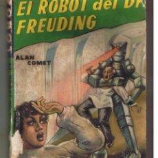 Libros de segunda mano: ROBOT. Nº 6. EL ROBOT DEL DR. FREUDING. ALAN COMET. EDITORIAL MANDO. (ST/C61). Lote 51958358