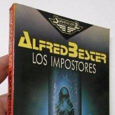 Libros de segunda mano: LOS IMPOSTORES - ALFRED BESTER. Lote 51975199