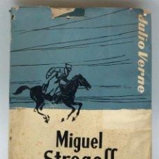 Libros de segunda mano: MIGUEL STROGOFF JULIO VERNE OBRAS COMPLETAS EDITORIAL M BARCELONA AÑOS 40 - 50. Lote 52384903