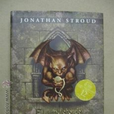 Libros de segunda mano: EL AMULETO DE SAMARKANDA - JONATHAN STROUD - EDITORIAL MONTENA 2007 - COMO NUEVO. Lote 52455826
