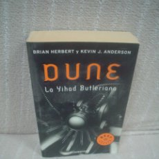 Libros de segunda mano: BRIAN HERBERT, KEVIN J. ANDERSON: DUNE. LA YIHAD BUTLERIANA. Lote 52955284