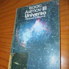Libros de segunda mano: EL UNIVERSO - ISAAC ASIMOV - ALIANZA EDITORIAL 1984. Lote 53085826