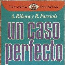 Libros de segunda mano: ANTONIO RIVERA-UN CASO PERFECTO.REALISMO FANTÁSTICO.PLAZA & JANÉS.1976.. Lote 53122306