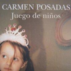 Libros de segunda mano: JUEGO DE NIÑOS CARMEN POSADAS CIRCULO DE LECTORES 2006. Lote 53267688