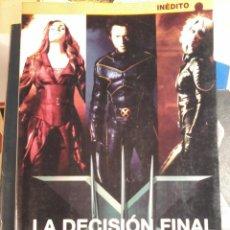 Libros de segunda mano: X MEN-LA DECISION FINAL-CHRIS CLAREMONT. Lote 53308548