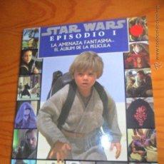 Libros de segunda mano: LIBRO STAR WARS EPISODIO I, LA AMENAZA FANTASMA - FORMATO ALBUM FOTOGRAFICO - ED. GAVIOTA 1999 -. Lote 53357676