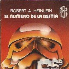 Libros de segunda mano: NOVELA-EL NUMERO DE LA BESTIA ROBERT A HEINLEIN SF 77 CIENCIA FICCION. Lote 53467915